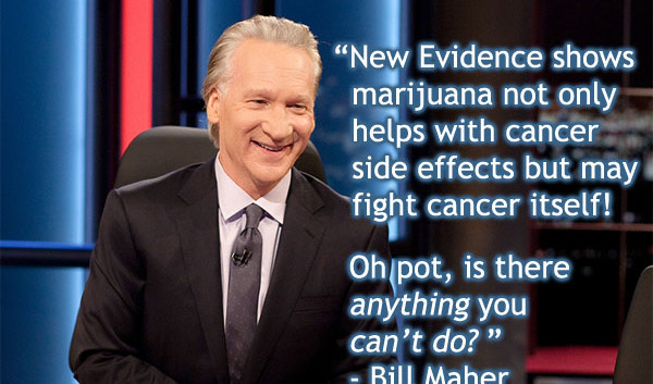 Bill Maher Marijuana Quote 600x353